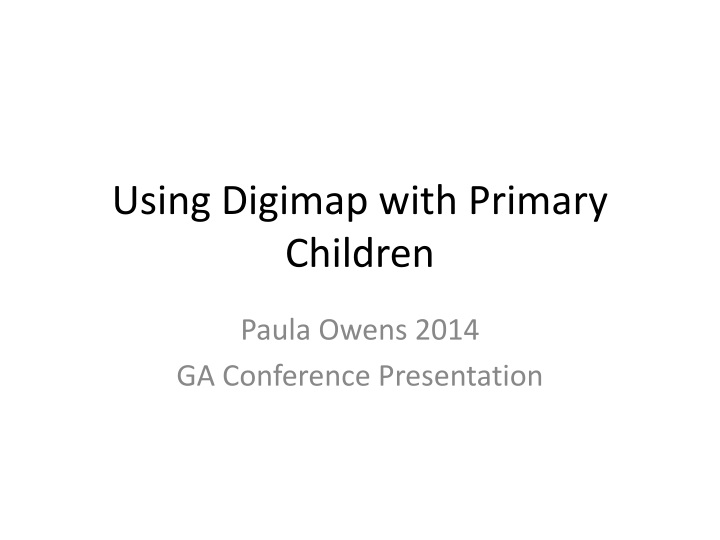 using digimap with primary children n.
