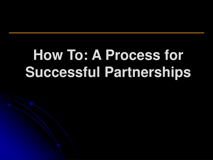 how to a process for successful partnerships n.