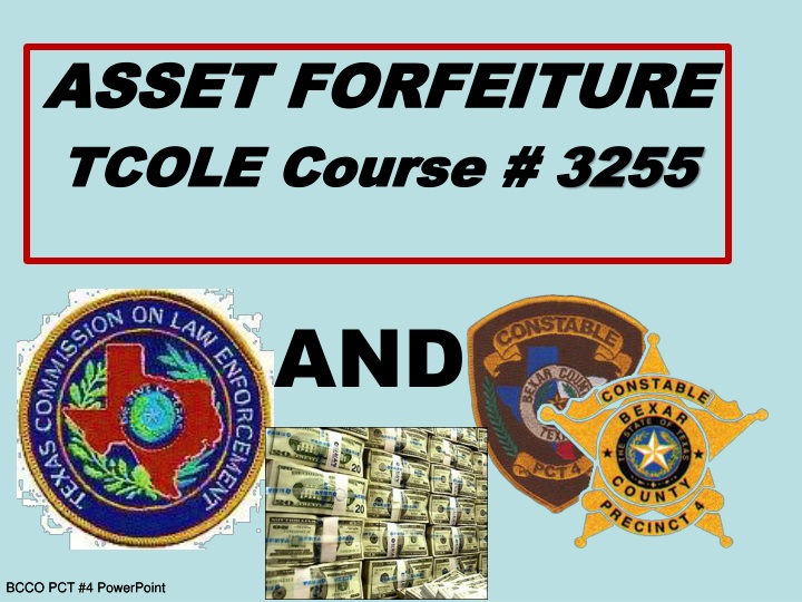 asset forfeiture tcole course 3255 n.