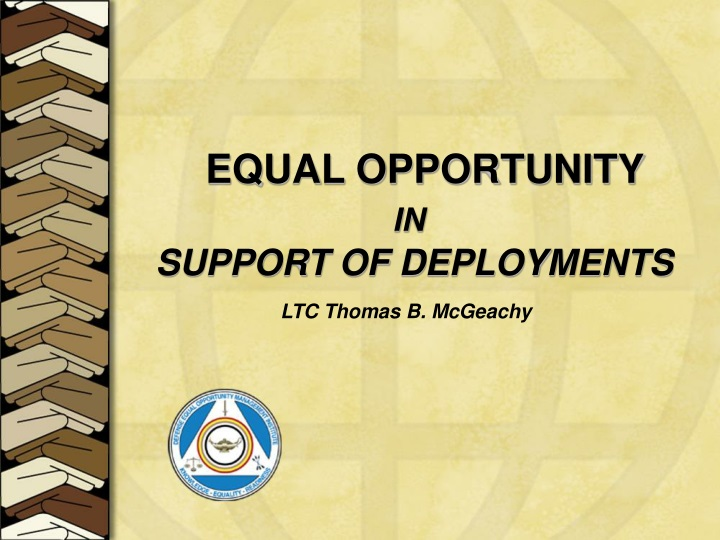 equal opportunity in support of deployments n.