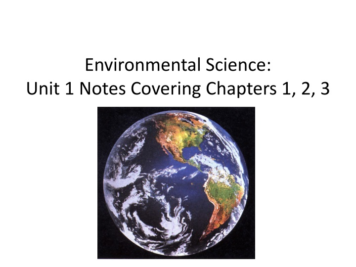 environmental science unit 1 notes covering chapters 1 2 3 n.
