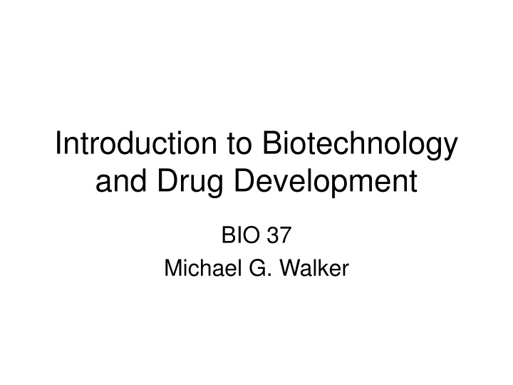 introduction to biotechnology and drug development n.