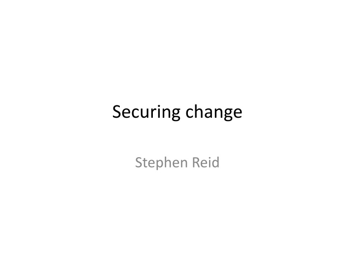 securing change n.