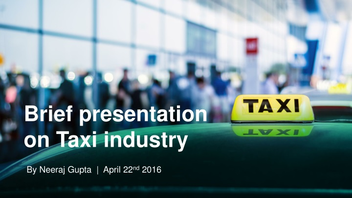 brief presentation on taxi industry n.