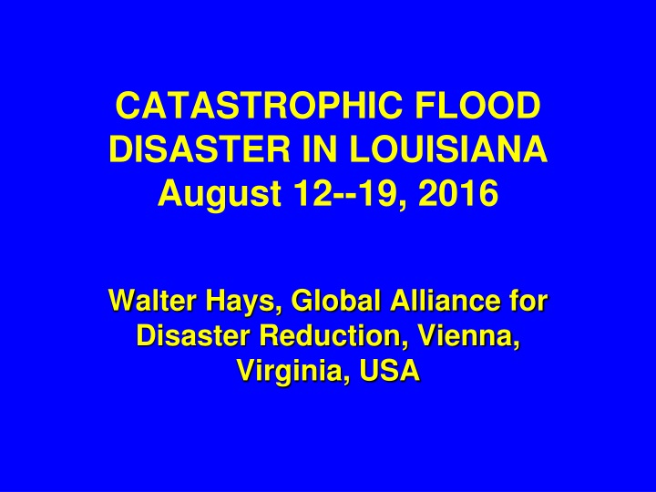 catastrophic flood disaster in louisiana august 12 19 2016 n.