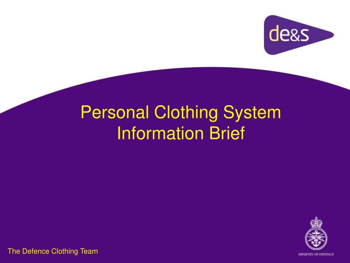 personal clothing system information brief n.