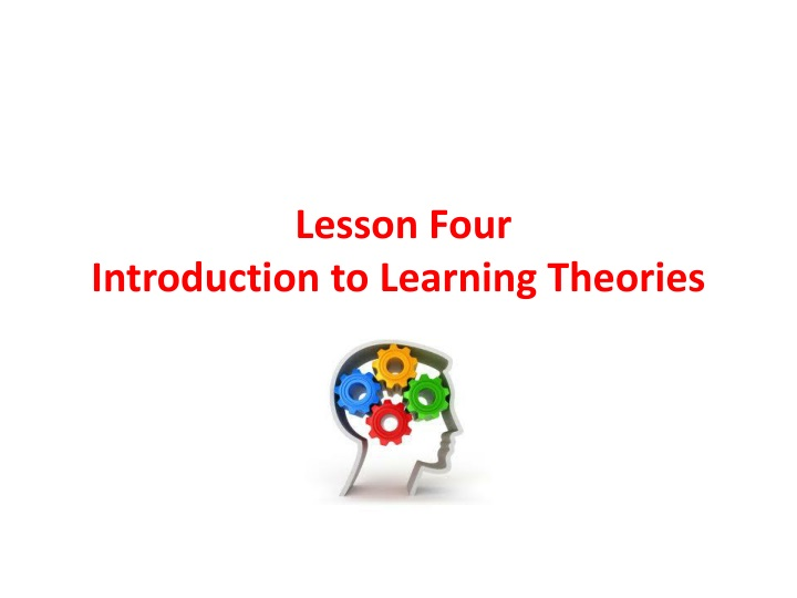 lesson four introduction to learning theories n.