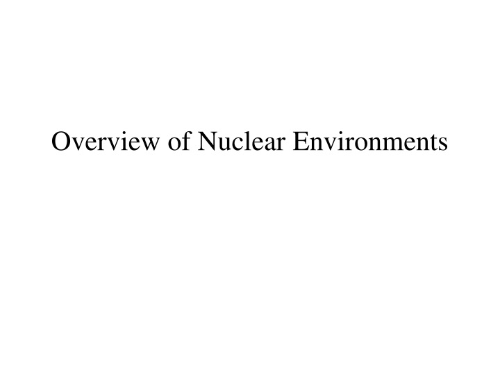 overview of nuclear environments n.