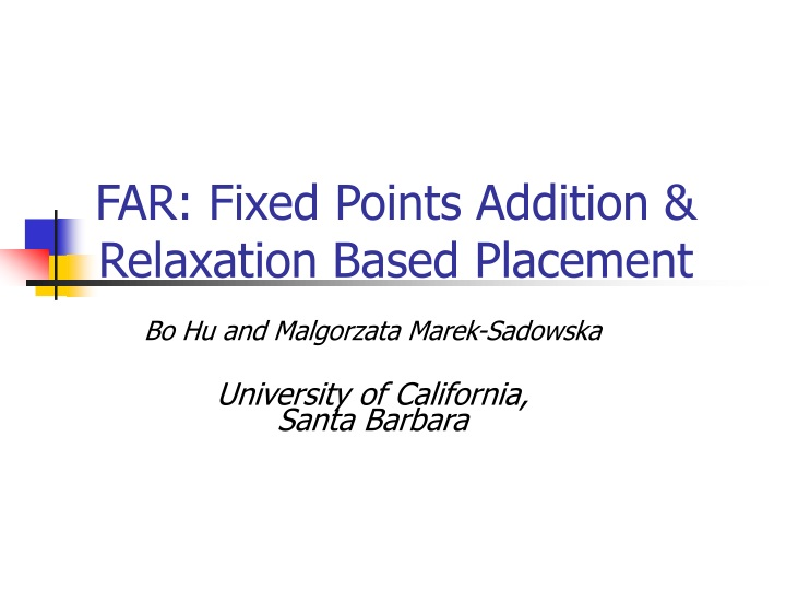 far fixed points addition relaxation based placement n.