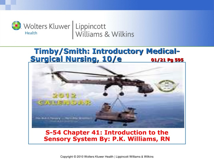 timby smith introductory medical surgical nursing 10 e 01 21 pg 595 n.