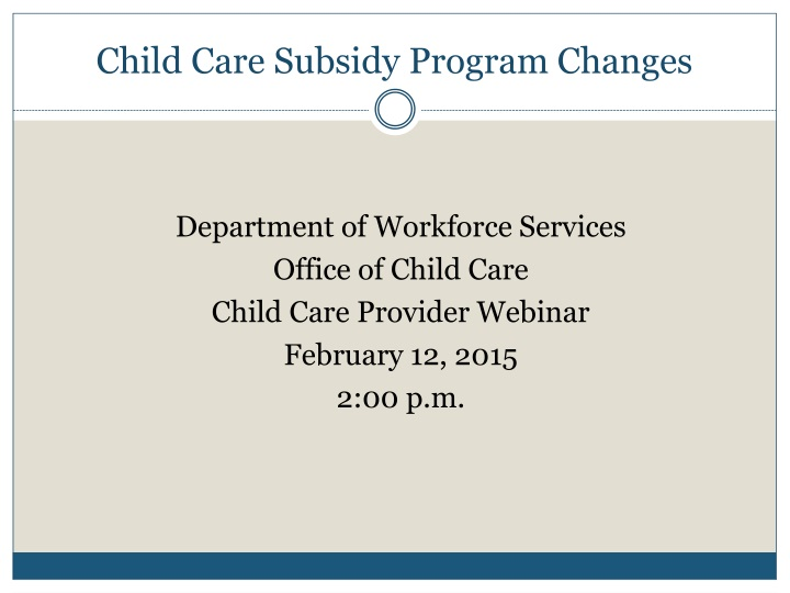 child care subsidy program changes n.
