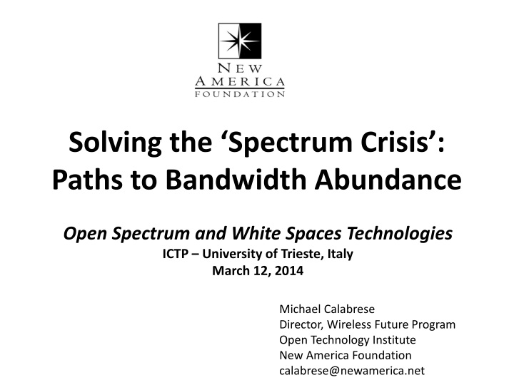 solving the spectrum crisis paths to bandwidth n.