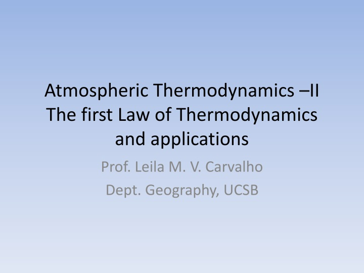 atmospheric thermodynamics ii the first law of thermodynamics and applications n.