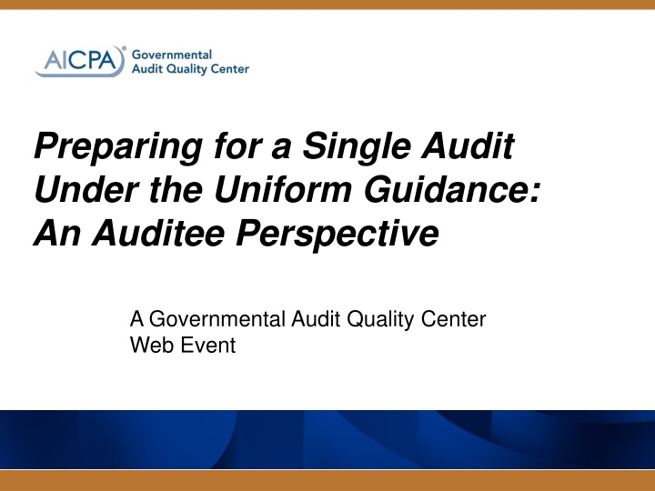 preparing for a single audit under the uniform guidance an auditee perspective n.