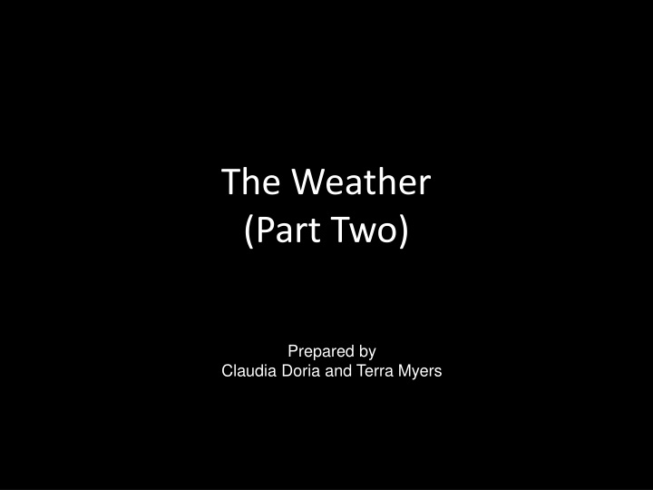 the weather part two n.