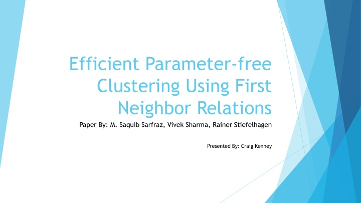 efficient parameter free clustering using first neighbor relations n.