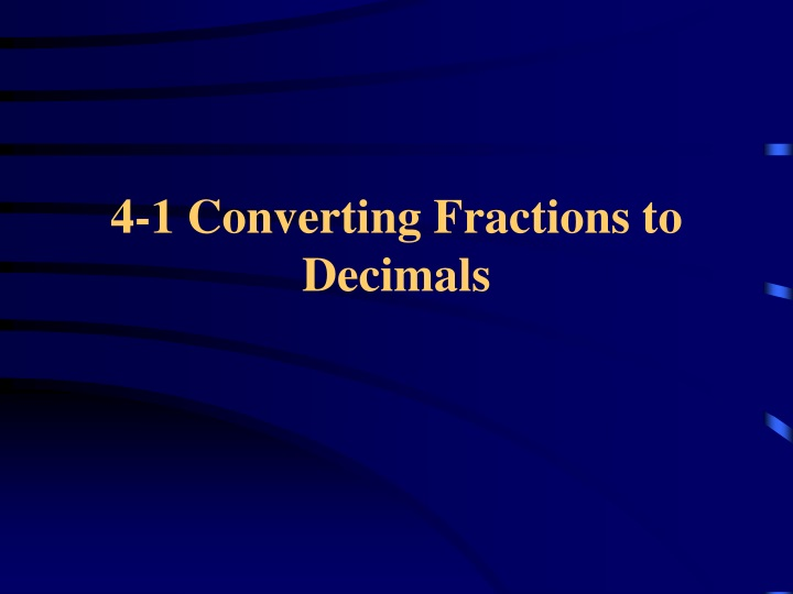 4 1 converting fractions to decimals n.