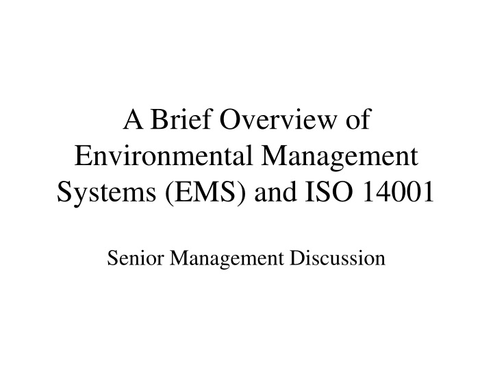 a brief overview of environmental management systems ems and iso 14001 n.