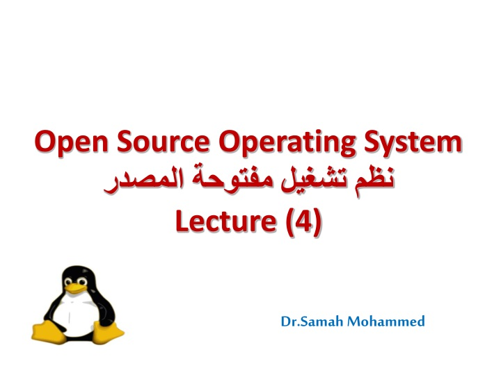 open source operating system lecture 4 n.
