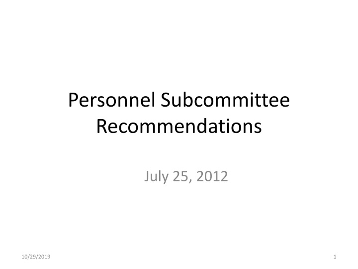 personnel subcommittee recommendations n.