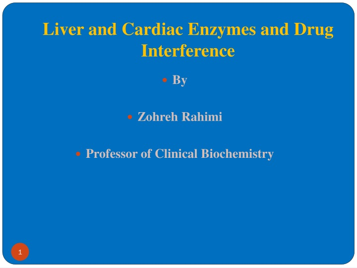 liver and cardiac enzymes and drug interference n.