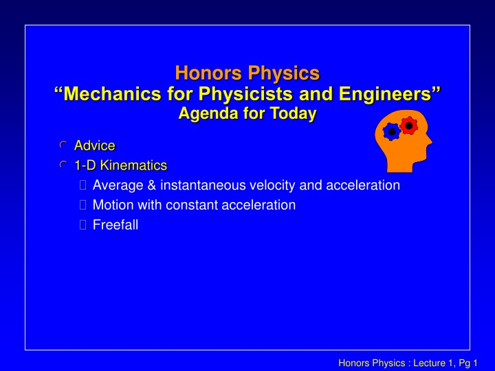 honors physics mechanics for physicists and engineers agenda for today n.