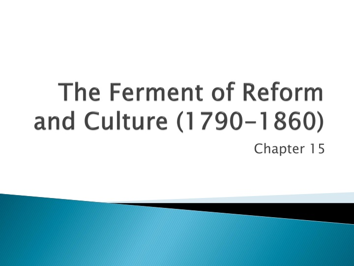 the ferment of reform and culture 1790 1860 n.