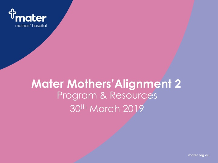 mater mothers alignment 2 n.