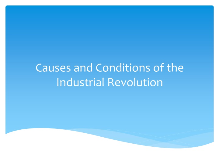 causes and conditions of the industrial r evolution n.