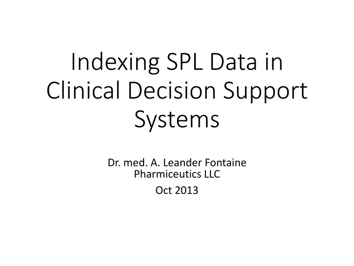 indexing spl data in clinical decision support systems n.