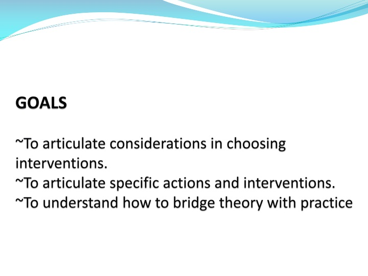 goals to articulate considerations in choosing n.