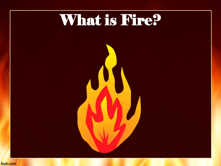 what is fire n.