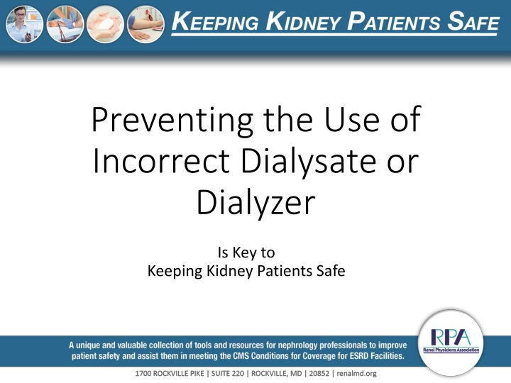 preventing the use of incorrect dialysate or dialyzer n.