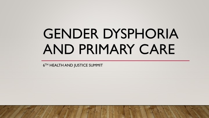 gender dysphoria and primary care n.