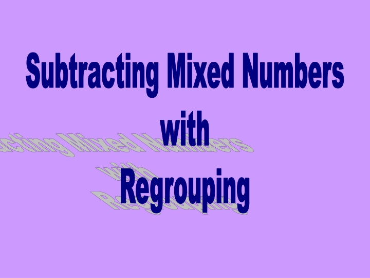 subtracting mixed numbers with regrouping n.