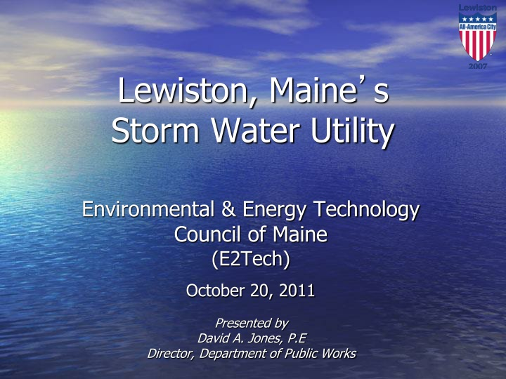 lewiston maine s storm water utility n.
