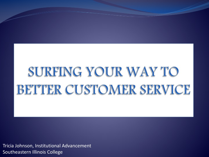 surfing your way to better customer service n.