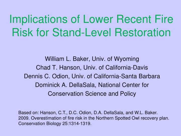 implications of lower recent fire risk for stand level restoration n.