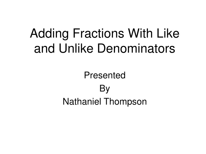 adding fractions with like and unlike denominators n.