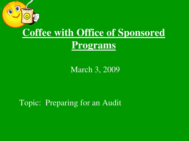 coffee with office of sponsored programs n.