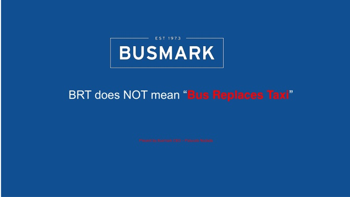 brt does not mean bus replaces taxi n.