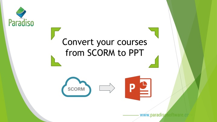 convert your courses from scorm to ppt n.