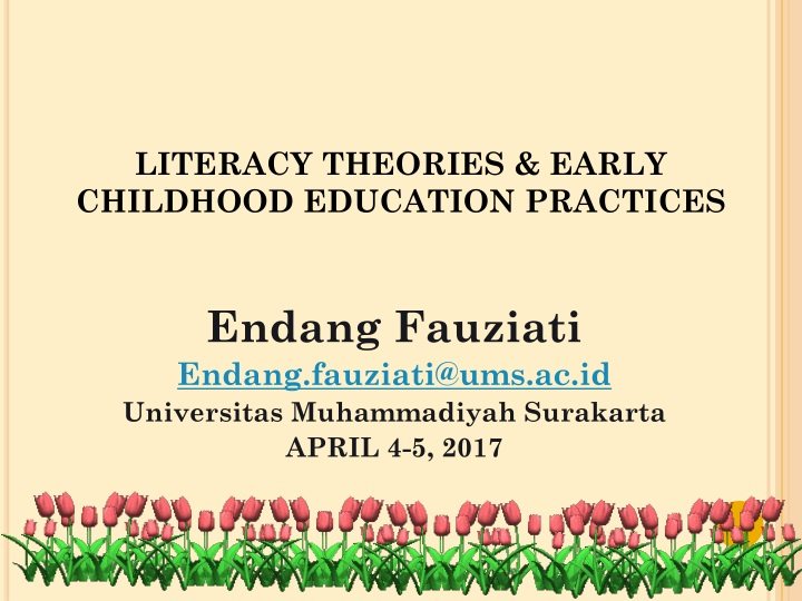 Ppt Literacy Theories Early Childhood Education Practices Powerpoint Presentation Id 249074