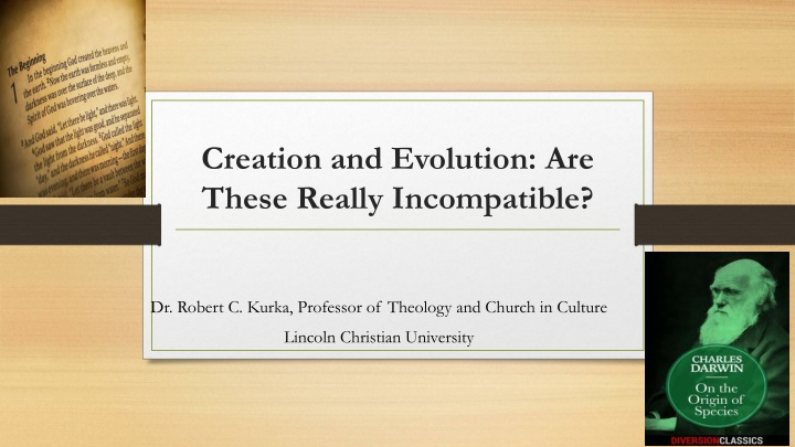 creation and evolution are these really incompatible n.