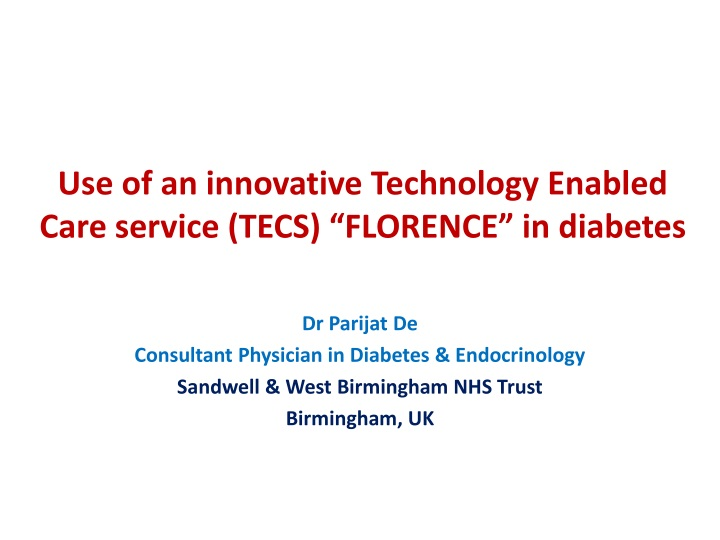 use of an innovative technology enabled care service tecs florence in diabetes n.