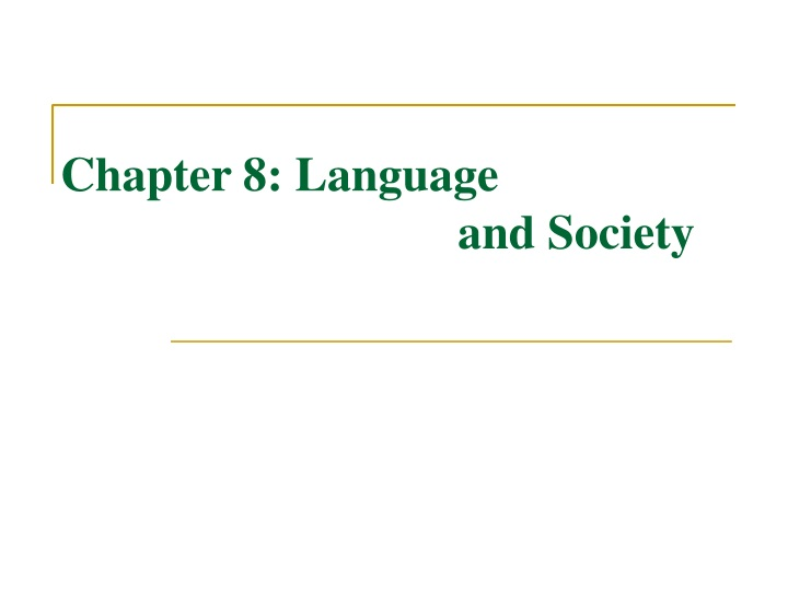 chapter 8 language and society n.
