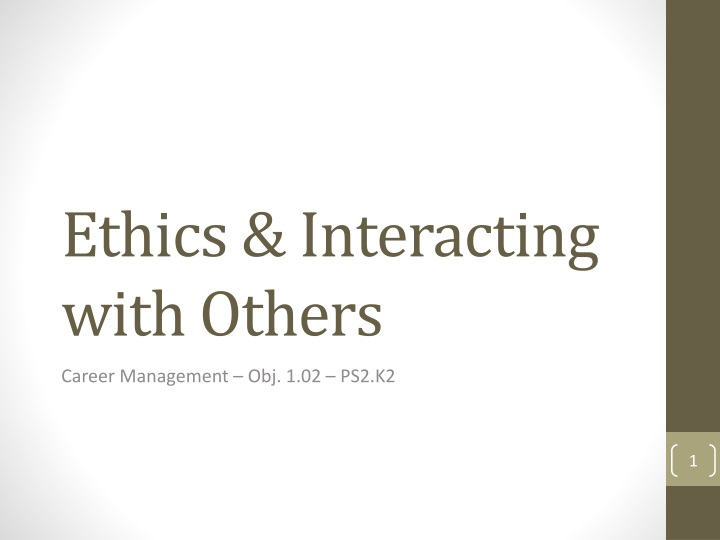 ethics interacting with others n.