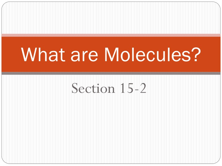 what are molecules n.