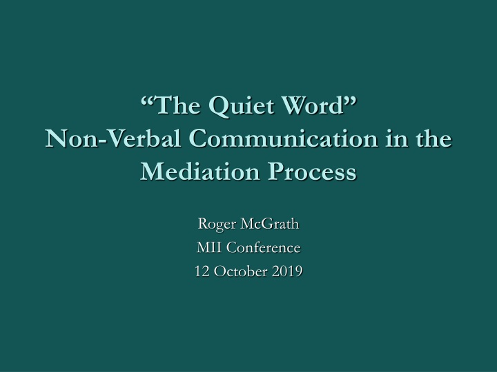 the quiet word non verbal communication in the mediation process n.