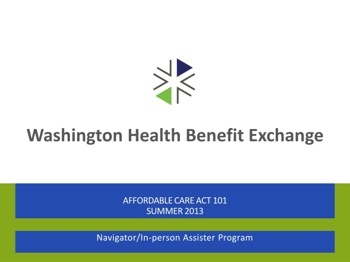 affordable care act 101 summer 2013 n.